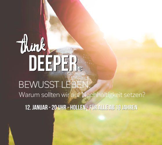 think DEEPER - Bewusst leben.