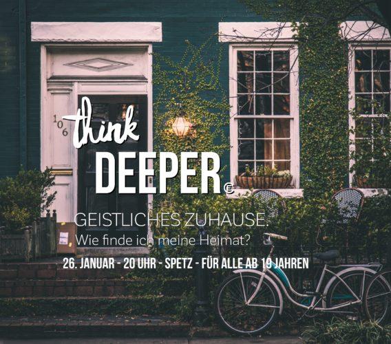 think DEEPER - Geistliches Zuhause.