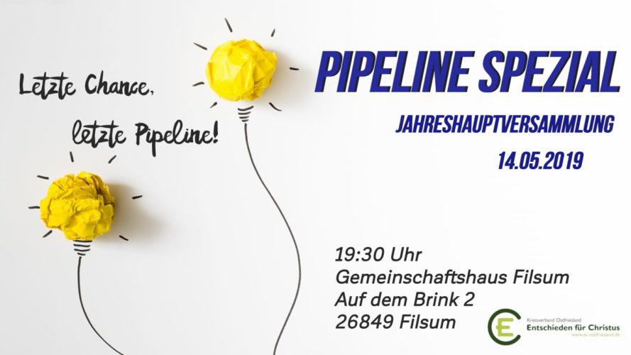 Pipeline Spezial & Jahreshauptversammlung